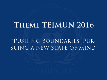 Theme announcement TEIMUN 2016